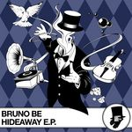 BRUNO BE - Hideaway EP (Front Cover)