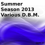 Summer Season 2013 Various DBM