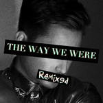 The Way We Were (remixed)