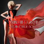Behind The Courtain (Erotik Lounge Songs)
