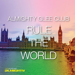 Almighty Presents: Rule The World