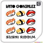 Sushi Riddim