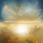 Cyan Music Chill Out Sessions V1