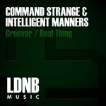 COMMAND STRANGE/INTELLIGENT MANNERS - Groover/Real Thing (Front Cover)