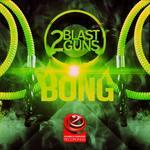 2BLASTGUNS - Bong (Front Cover)