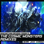 The Cosmic Monsters (remixes)