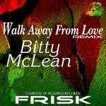 Walk Away From Love (Frisk remix)