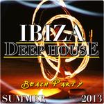 Ibiza Deep House Beach Party (Summer 2013)