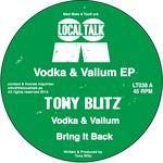 BLITZ, Tony - Vodka & Valium EP (Front Cover)