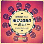 Loopmasters: House & Garage Vocals (Sample Pack WAV/APPLE)