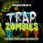 Trap Zombies (Sample Pack WAV/APPLE/LIVE/REASON)