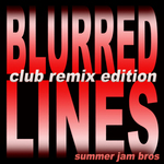 Blurred Lines (Club Remix Edition 2013)