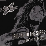 Take Me To The Stars: Give Me Your Love (remixes)