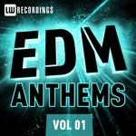EDM Anthems Vol 01