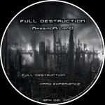 Full Destruction