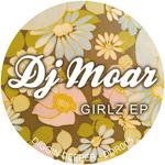 DJ MOAR - Girlz EP (Front Cover)