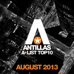 Antillas A List Top 10 August 2013