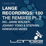 Lange Recordings 100 - The Remixes Part 2