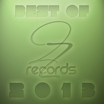 Best of 2ZRecords 2013