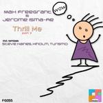 Thrill Me (Remixes) part 2