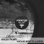 Venus Said To Jupiter (remixes)