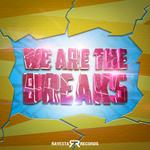 We Are The Breaks