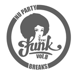 Nu Party Breaks Vol 8