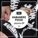 HABANERO POSSE - Jazzinn EP (Front Cover)