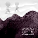 VOGT, Alexander - Punch Time (Front Cover)