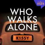 Who Walks Alone