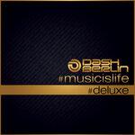 #Musicislife (#Deluxe)