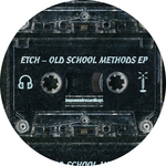 Old School Methods EP