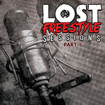 Lost Freestyle Sessions Part 1