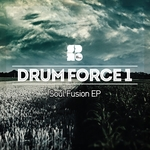 DRUM FORCE 1 - Soul Fusion EP (Front Cover)
