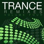 Trance Remixes - Volume Four