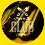 Keys To The Club E minor