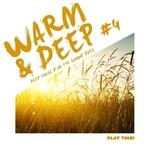 Warm & Deep Vol 4: Deep House For The Sunny Days