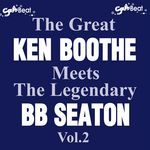 The Great Ken Boothe Meets The Legendary BB Seaton Vol 2