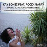 Loving So Hard Remixes