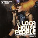 Loca House People Vol 11
