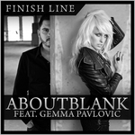 ABOUTBLANK feat GEMMA PAVLOVIC - Finish Line (Front Cover)
