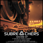 SUBREACHERS - The Machine (Front Cover)