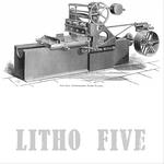 Litho Five