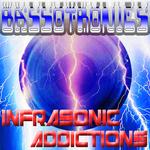 Infrasonic Addictions