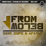 DOPE, Dave/DJ APATHY - From Below EP (Front Cover)