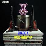 Fuck Money EP