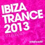 Ibiza Trance 2013 - Volume Two