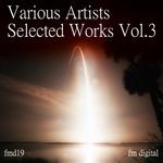 Selected Works Vol 3