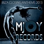 Ibiza Closing Anthems 2013