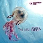 Talkin' Deep Vol 6